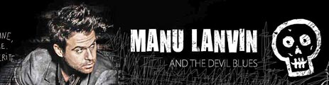 Manu Lanvin and The Devil Blues