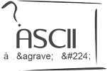 Caractères ASCII/HTML