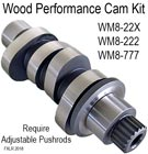 Wood Performance MW8-22X & MW8-222 & MW8-777 Cam Kit